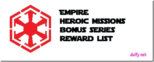 Heroic quests & bonus series and their rewards–Empire