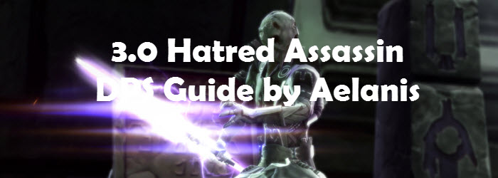 SWTOR 3.1.2 Hatred Assassin DPS Guide by Aelanis