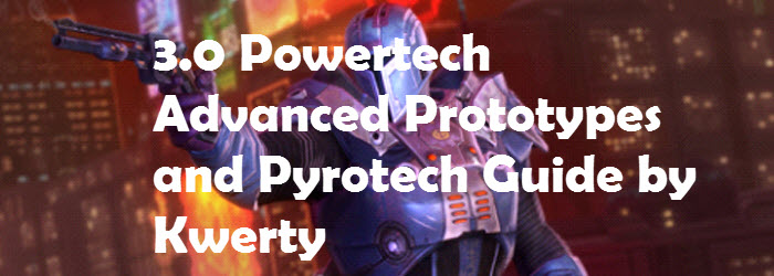 SWTOR 3.0 Powertech Advanced Prototype and Pyrotech DPS Guide by Kwerty
