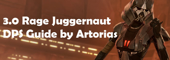 SWTOR 3.0 Rage Juggernaut DPS Guide by Artorias
