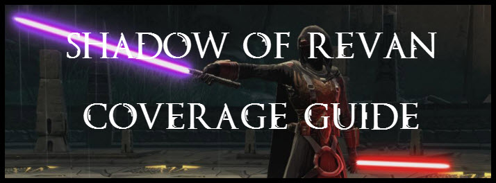 SWTOR Patch 3.0 Shadow of Revan Coverage Guide