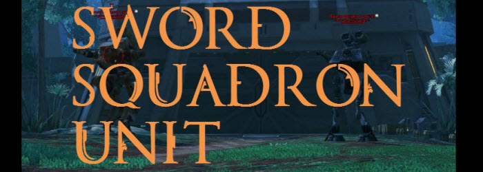 SWTOR Sword Squadron Units Temple of Sacrifice Operation Guide