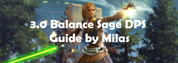 SWTOR 3.0 Balance Sage Guide by Milas