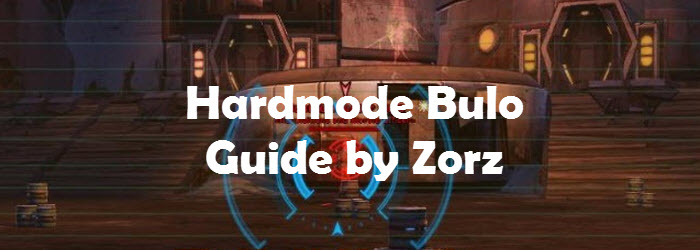 SWTOR Hardmode Quartermaster Bulo Ravagers Operation Guide by Zorz