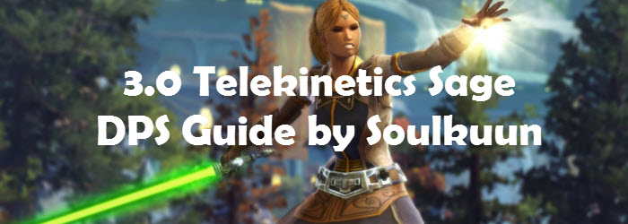 SWTOR 3.0 Telekinetic Sage Class Guide by Soulkuun