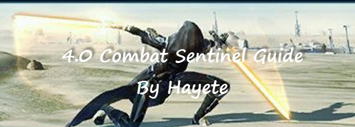 SWTOR 4.0 Combat Sentinel PvE Guide by Hayete