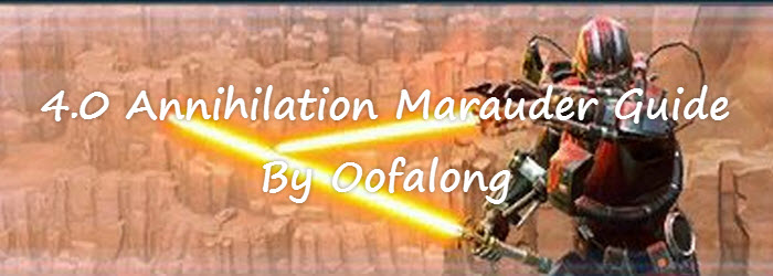 SWTOR 4.0 Annihilation Marauder PvE Guide by Oofalong