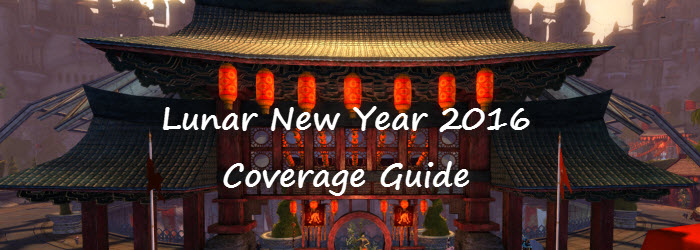 GW2 Lunar New Year 2016 Coverage Guide