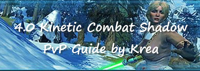SWTOR 4.0 Kinetic Combat Shadow PvP Guide by Krea