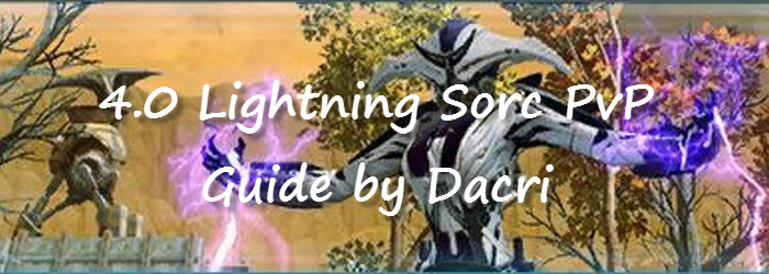 SWTOR 4.0 Lightning Sorcerer PvP Guide by Dacri