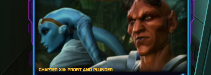 SWTOR Chapter 13 Profit and Plunder Story Guide