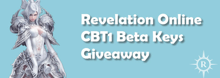 Revelation Online CBT 1 Beta Keys Giveaway
