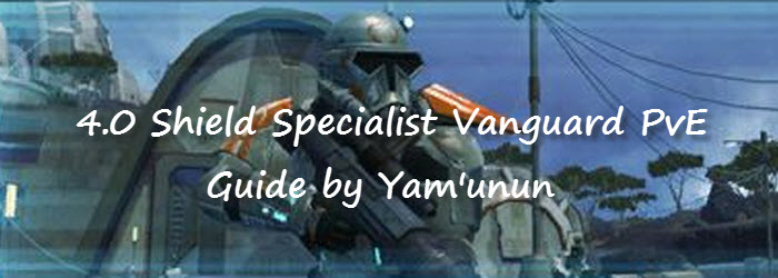 SWTOR Vanguard Shield Specialist 4.0 Tanking Guide by Yam'unun