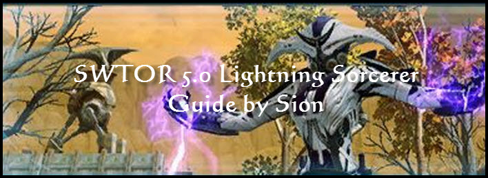 SWTOR 5 0 Lightning Sorcerer PvE Guide by Sion - Dulfy