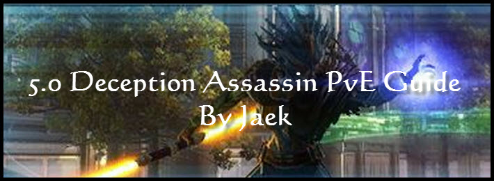 SWTOR 5.0 Deception Assassin PvE Guide by Jaek