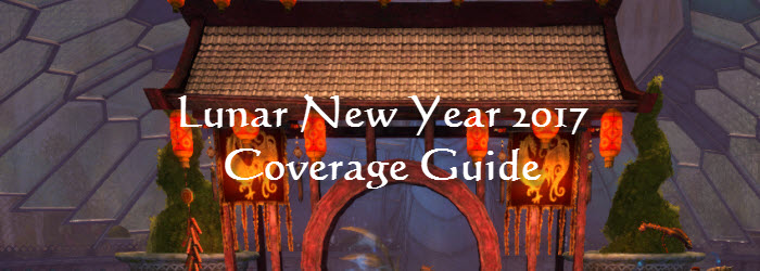 GW2 Lunar New Year 2017 Coverage Guide