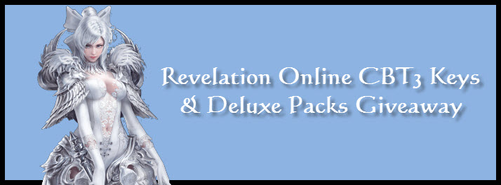 Revelation Online CBT3 Keys and Deluxe Packs Giveaway