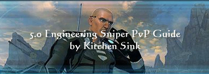 SWTOR 5.0 Engineering Sniper PvP Guide by Kitchen Sink