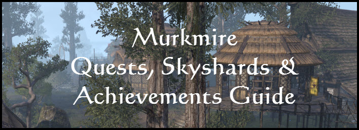 ESO Murkmire Quests, Skyshards and Achievements Guide