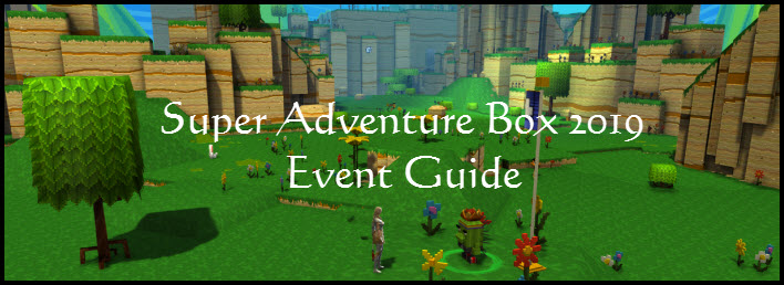 GW2 Super Adventure Box 2019 Event Guide